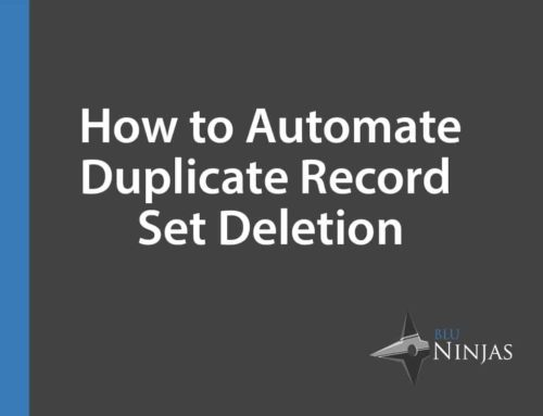 Automate Duplicate Record Set Deletion
