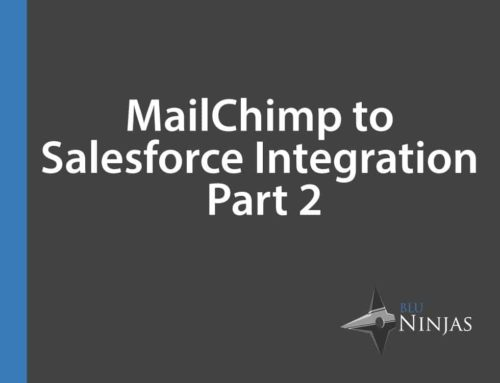 MailChimp to Salesforce Integration – Part 2