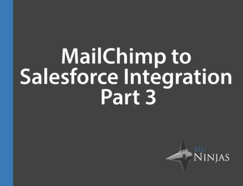 MailChimp to Salesforce Integration – Part 3