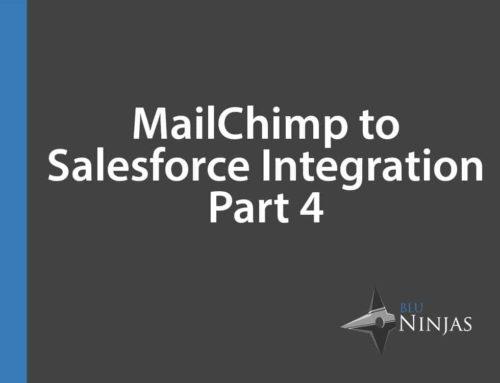 MailChimp to Salesforce Integration – Part 4